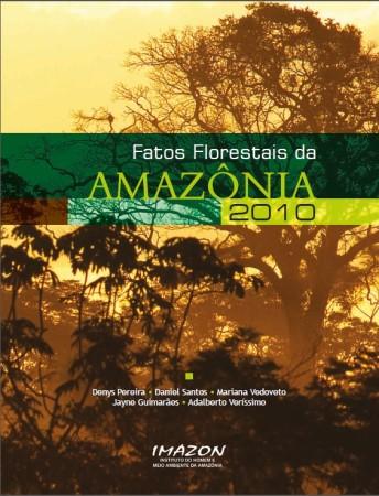 Fatos Florestais da Amazônia 2010
