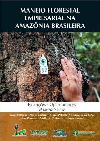 Manejo Florestal Empresarial na amazônia Brasileira