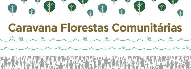 """(Português do Brasil) Caravana """"Florestas Comunitárias"""" percorrerá três Resex no Marajó"""