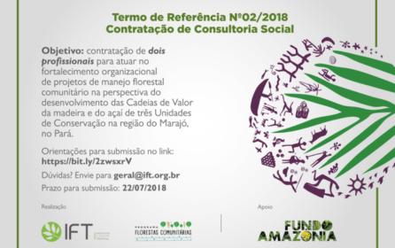 IFT contrata consultoria para atuar no fortalecimento organizacional de projetos de manejo florestal comunitário