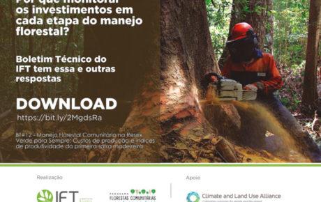 IFT avalia potencial produtivo e econômico do manejo florestal realizado por comunidades na Amazônia