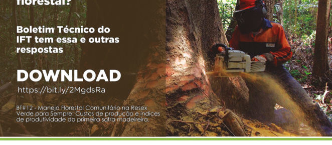 (Português do Brasil) IFT avalia potencial produtivo e econômico do manejo florestal realizado por comunidades na Amazônia