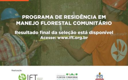(Português do Brasil) Resultado Final da Seleção – Programa de Residência em Manejo Florestal Comunitário