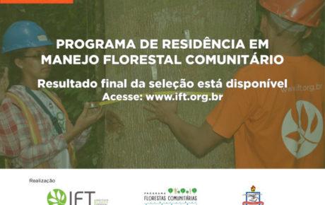 Resultado Final da Seleção – Programa de Residência em Manejo Florestal Comunitário